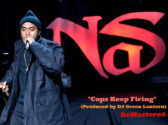 Nas – Cops Keep Firing (prod. Green Lantern)