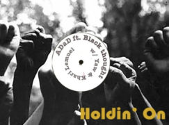 ADaD – Holdin' On ft. Black Thought