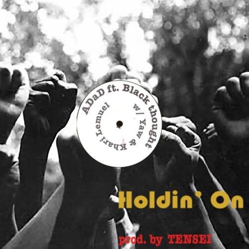 ADaD - Holdin' On ft. Black Thought