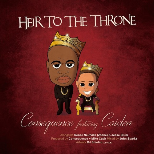 Consequence - Heir To The Throne