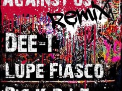 Dee-1 – Against Us (Remix) ft. Big K.R.I.T. & Lupe Fiasco