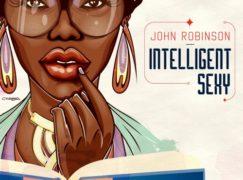 John Robinson – Intelligent Sexy