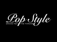 Drake – Pop Style ft. JAY Z & Kanye West