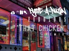 Dyme A Duzin – That Chicken (Remix) ft. Fabolous