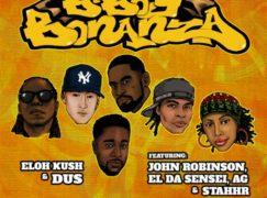 Eloh Kush & Dus – B-Boy Bonanza ft. John Robinson, El Da Sensei, A.G. & Stahhr