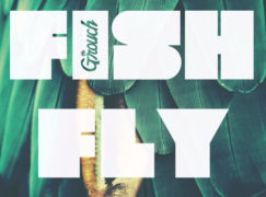 The Grouch – Fish Fly