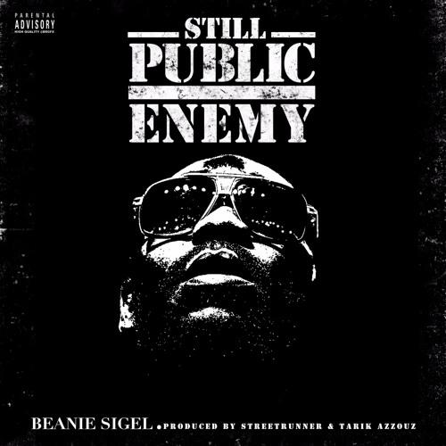Beanie Sigel – Still Public Enemy