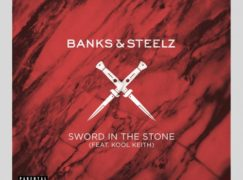 Banks & Steelz – Sword In The Stone ft. Kool Keith