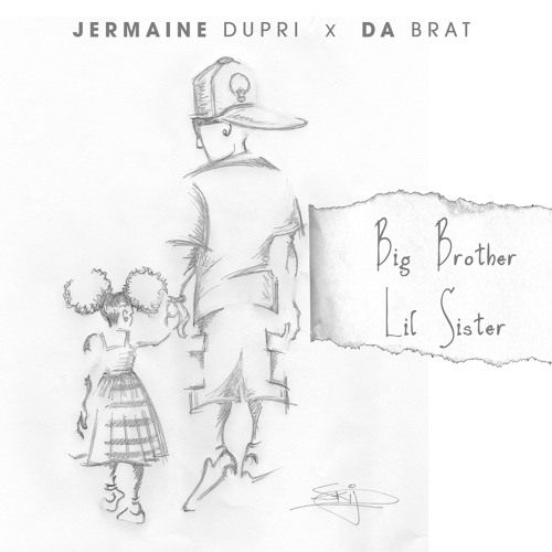 Jermaine Dupri & Da Brat - Big Brother x Little Sister (prod. Jahlil Beats)