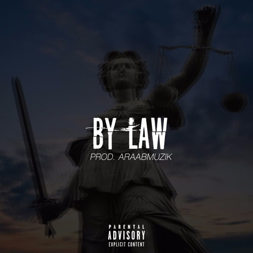 Joe Budden - By Law ft. Jazzy (prod. araabMUZIK)