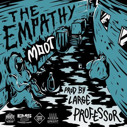 M-Dot - The Empathy (prod. Large Professor)