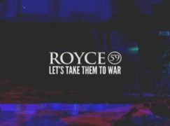 Royce 5'9 – Let's Take Them To War (Freestyle)