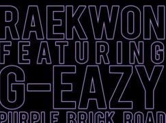 Raekwon – Purple Brick Road (feat. G-Eazy)