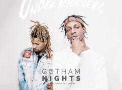 The Underachievers – Gotham