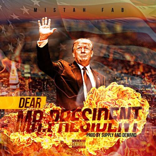 Misth Fab - Dear Mr. President