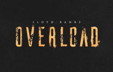 Lloyd Banks – Overload