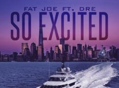 Fat Joe – So Excited ft. Dre