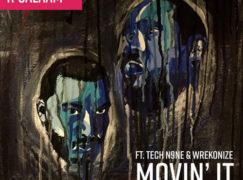 Beatnick & K-Salaam – Movin' It, (ft. Tech N9ne & Wrekonize)
