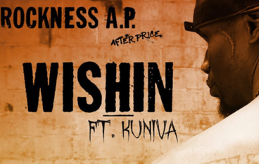 Rock – Wishin feat. Kuniva