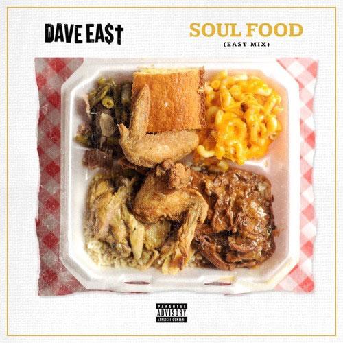 Dave East - Soul Food (East Mix)